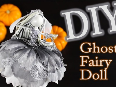 DIY Ghost Fairy Doll   How To Make A Fairy Doll