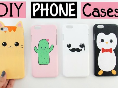 DIY PHONE CASES - Four Cute & Easy Designs!