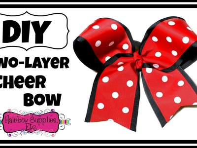 How to Make a Two Layer Cheer Bow - Hairbow Supplies, Etc.