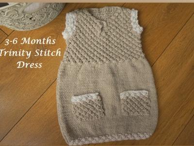 Part 3 | 3-6 Months Trinity Stitch Dress