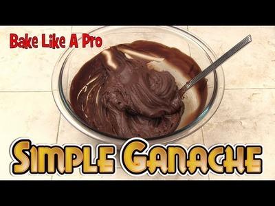 Simply THE BEST Chocolate Ganache Recipe !