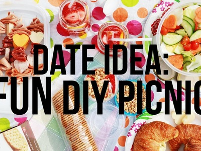 Date Idea: DIY Healthy Picnic Ideas!