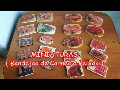 DIY - Miniaturas ( Bandejas de Carnes e Peixes )  Para Boneca Barbie, Monster High, Frozen etc