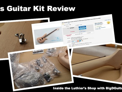 Review of DIY Bass Guitar Kit from Albatross Guitars - Inside the Luthier's shop