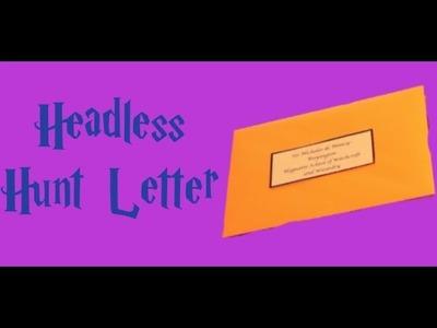 Harry Potter Crafts: Headless Nick's Headless Hunt Letter