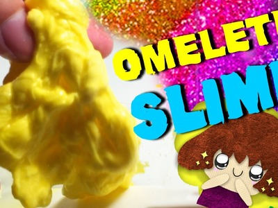 How to make an Omelette Slime- Elieoops