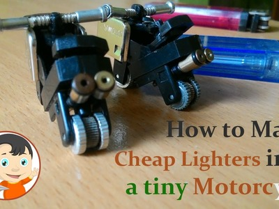 How to make Cheap Lighters into a tiny Motorcycle