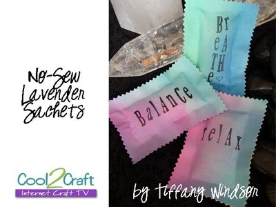 How to Make No-Sew Lavender Sachets by Tiffany Windsor