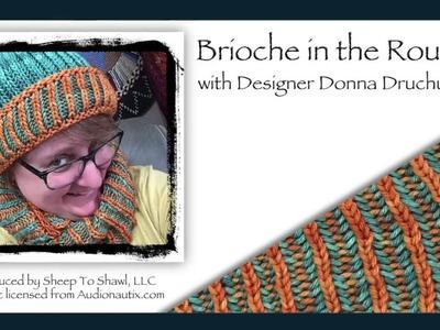 NEW! Brioche Stitch In the Round - Hat & Cowl Class Intro