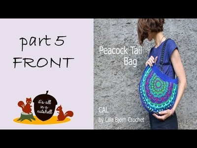 Peacock Tail Bag CAL Part 5 - Front side