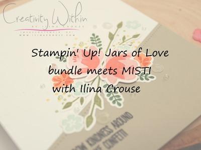 Stampin' Up! Jars of love bundle meets MISTI