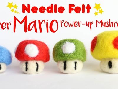 Super Mario Needle Felted Mushrooms