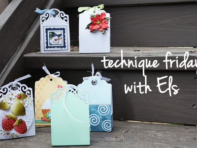 Technique Friday with Els - Tags & More Gift Box