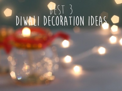 3 Best Diwali Decoration Ideas