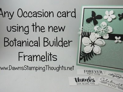 Any Occasions card with Botanical Builder Framelits from Stampin'Up!