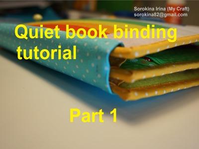 Quiet book binding tutorial.  Part 1
