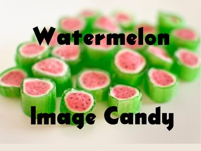 The making of Victorian Watermelon Image Candy at Lofty Pursuits