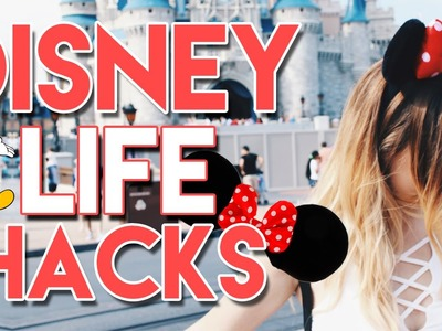 8 DISNEY LIFE HACKS! | LIFE HACKS YOU NEED TO KNOW!