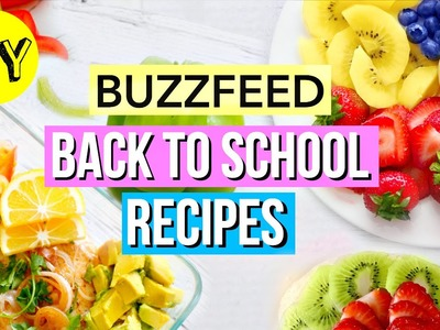 BuzzFeed Recipes: Breakfast & Lunch Ideas! Back to School!