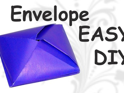 DIY crafts - how to make easy origami  envelope  tutorial . DIY beauty and easy