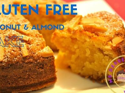 GLUTEN FREE COCONUT & ALMOND CAKE RECIPE | MsDessertJunkie