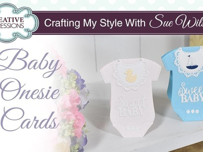Baby Onesie Card Tutorial | Crafting My Style with Sue Wilson