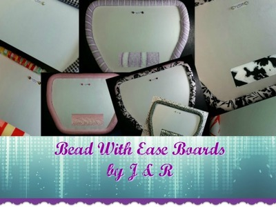 Bead With Ease by J & R (Bead Boards Go Live) SOLD OUT
