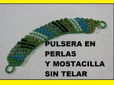 COMO HACER PULSERA EN MOSTACILLA Y PERLAS DE COLORES.HOW TO BRACELET IN COLOR AND PEARLS