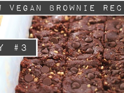 Day 3: RAW VEGAN BROWNIE RECIPE || SO Easy || BEST EVER || Gluten Free