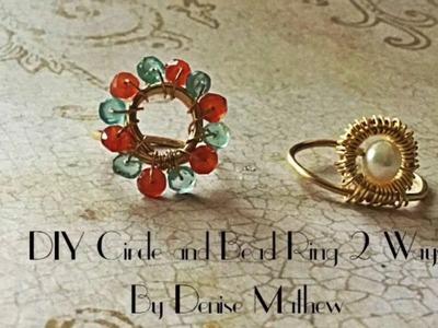 DIY Circle and Bead Ring 2 Ways by Denise Mathew