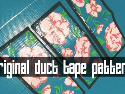 Duct Tape Pattern Making; Floral