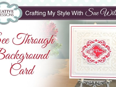 Glitter Lace Effect Card |Crafting My Style with Sue Wilson