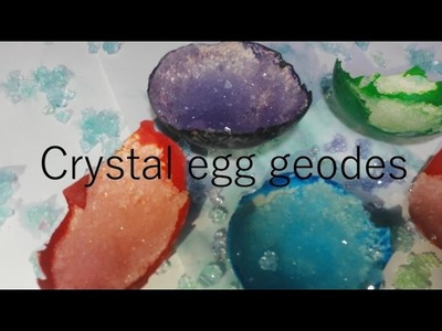 How to make crystal egg geode