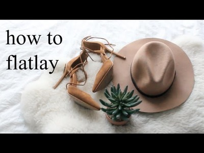 HOW TO MAKE FLATLAYS FOR INSTAGRAM + EDIT | HEYDAHYE