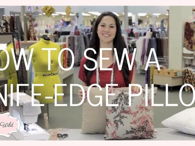 How To Sew The Perfect Knife Edge Pillow (Fabricana)