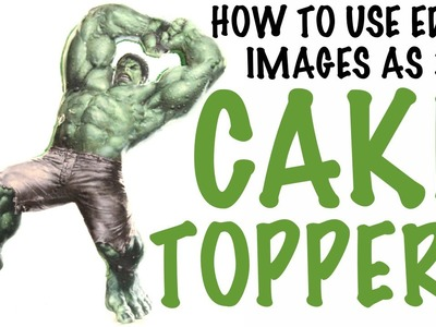 How to use EDIBLE IMAGES AS 3D CAKE TOPPERS! | Its A Piece Of Cake