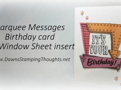 It's Your Birthday card  with  window sheet insert using  Marquess Messages  stamp set from Stampin'