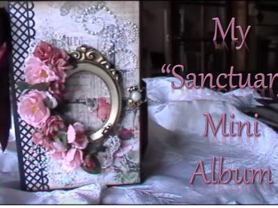 """My """"Sanctuary"""" Mini Album"""