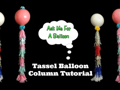 Tassel Balloon Decoration Tutorial