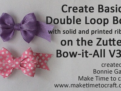 Zutter Bow-it-All V3.0 Tutorial * Basic Double-Loop Bow with Really Reasonable Ribbon