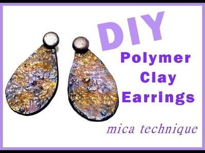 DIY Polymer clay earrings tutorial. Mica technique