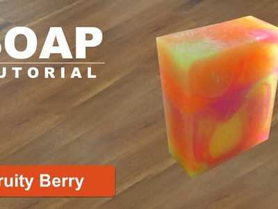 Fruity Berry, Melt and Pour Soap Tutorial