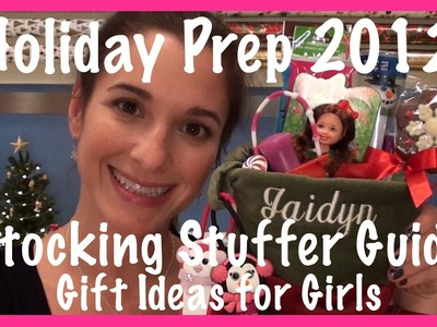 Holiday Prep 2012: Stocking Stuffer Guide (Gift Ideas for Girls)