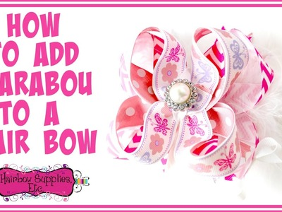 How to Add Marabou to a Hair Bow - Hairbow Supplies, Etc.