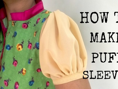HOW TO MAKE PUFF SLEEVES   SEWING TUTORIAL   ANJALEE SHARMA