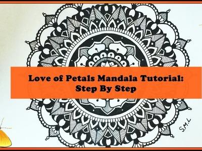 Love of Petals Mandala Tutorial: Step By Step: