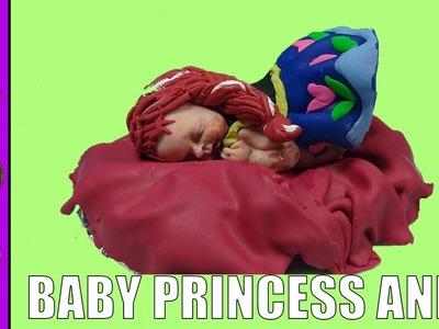 Make Disney Princess Anna Disney Frozen Baby Polymer Clay  Baby Doll Tutorial