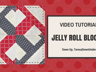 Quick and easy jelly roll block 2 video tutorial