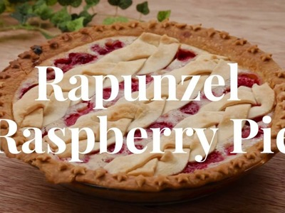 Rapunzel Raspberry Pie | Dishes by Disney