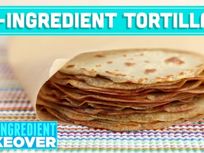 2-Ingredient Homemade Tortillas! Two Ingredient Takeover Mind Over Munch